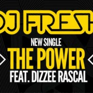 DJ Fresh & Dizzee Rascal – The Power (video) (& Andy C remix)